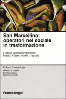 San Marcellino. Operatori nel sociale in trasformazione - copertina