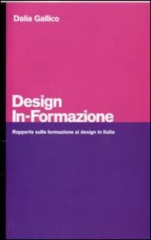 Chievoveronavalpo.it Design in-formazione. Rapporto sulla formazione al design in Italia Image