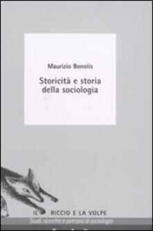 Storicità e storia della sociologia - Maurizio Bonolis - copertina