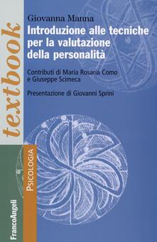 Introduzione alle tecniche per la valutazione della personalità - Giovanna Manna - copertina