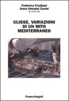Ulisse. Variazioni di un mito mediterraneo - copertina