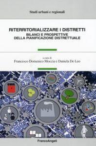 Libro Riterritorializzare i distretti. Bilanci e prospettive della pianificazione distrettuale