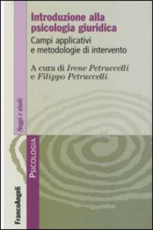 Warholgenova.it Introduzione alla psicologia giuridica. Campi applicativi e metodologie d'intervento Image
