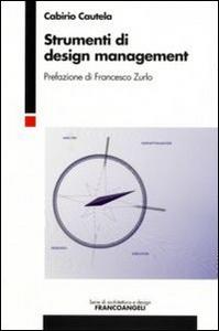 Libro Strumenti di design management Cabirio Cautela
