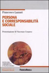 Libro Persona e corresponsabilità sociale Francesco Lazzari
