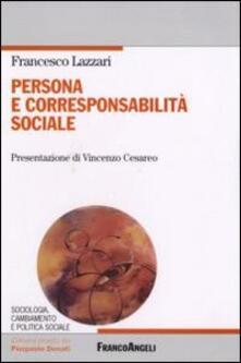 Persona e corresponsabilità sociale - Francesco Lazzari - copertina