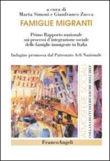 Famiglie migranti. Primo rapporto nazionale sui processi d'integrazione sociale delle famiglie immigrate in Italia - copertina