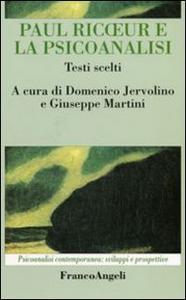 Libro Paul Ricoeur e la psicoanalisi. Testi scelti