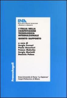 L' Italia nella competizione tecnologica internazionale. 5° rapporto - copertina