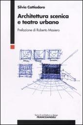 Architettura scenica e teatro urbano