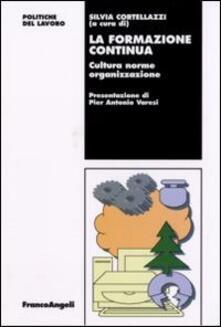 La formazione continua. Cultura norme organizzazione.pdf
