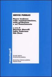 Servizi pubblici. Nuove tendenze nella regolamentazione, nella produzione e nel finanziamento