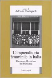 L' imprenditoria femminile in Italia. Il caso emblematico del Piemonte