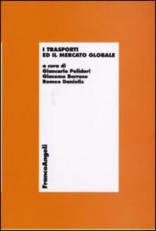 I trasporti ed il mercato globale - copertina
