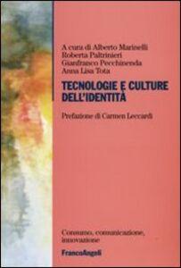 Foto Cover di Tecnologie e culture dell'identità, Libro di  edito da Franco Angeli