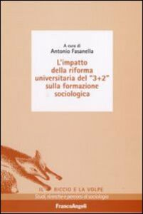 Libro L' impatto della riforma universitaria del «3+2» sulla formazione sociologica