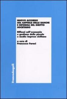 Nuovo accordo sul capitale delle banche e riforma del diritto societario. Riflessi sull'economia e gestione delle piccole e medie imprese siciliane - copertina