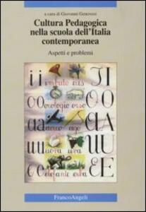 Cultura pedagogica nella scuola dell'Italia contemporanea. Aspetti e problemi