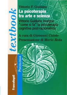 La psicoterapia tra arte e scienza - Vittorio Guidano - copertina