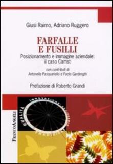 Farfalle e fusilli. Posizionamento e immagine aziendale: il caso Camst - Giusi Raimo,Adriano Ruggero - copertina