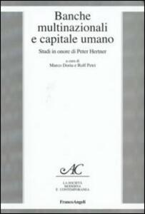 Banche multinazionali e capitale umano. Studi in onore di Peter Hertner