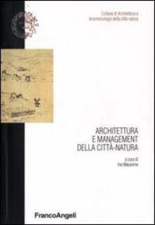 Architettura e management della città-natura - copertina