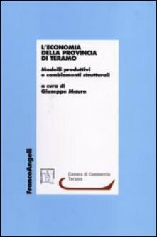 L' economia della provincia di Teramo. Modelli produttivi e cambiamenti strutturali - copertina