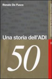 Una storia dell'ADI - Renato De Fusco - copertina