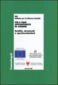 Libro FSE e pari opportunità di genere. Analisi, strumenti e sperimentazioni