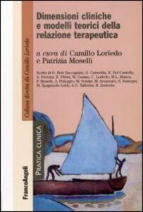 Libro Dimensioni cliniche e modelli teorici della relazione terapeutica
