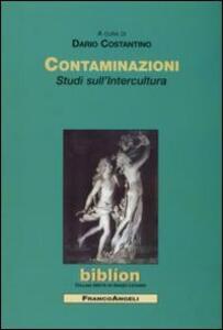 Contaminazioni. Studi sull'intercultura