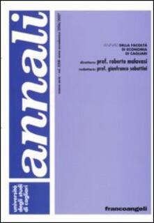 Annali della Facoltà di economia di Cagliari. Vol. 23: Anno accademico 2006-2007. - copertina