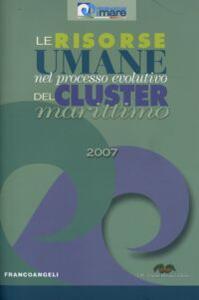 Le risorse umane nel processo evolutivo del cluster marittimo 2007