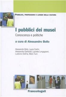 I pubblici dei musei. Conoscenza e politiche - copertina