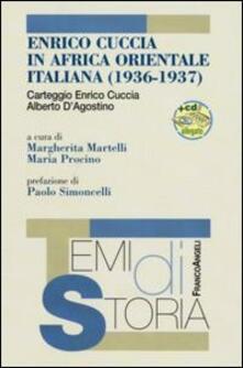 Enrico Cuccia in Africa Orientale Italiana (1936-1937). Con CD-ROM - copertina