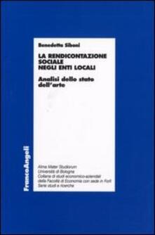La rendicontazione sociale negli enti locali. Analisi dello stato dell'arte - Benedetta Siboni - copertina