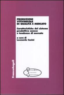 Produzioni vitivinicole di qualità e mercato. Caratteristiche del sistema produttivo senese e tendenze di mercato - copertina