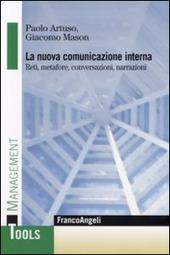 La nuova comunicazione interna. Reti, metafore, conversazioni, narrazioni