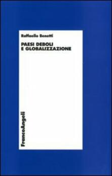 Paesi deboli e globalizzazione - Raffaello Benetti - copertina