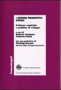 I sistemi produttivi locali. Evidenze empiriche e politiche di sviluppo