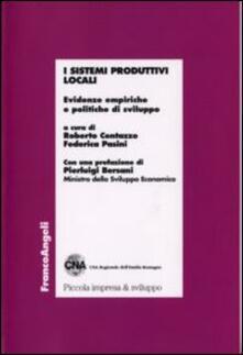 I sistemi produttivi locali. Evidenze empiriche e politiche di sviluppo - copertina