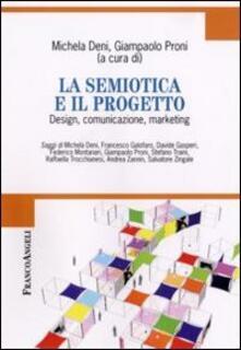 La semiotica e il progetto. Design, comunicazione, marketing.pdf