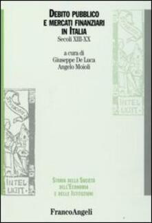 Debito pubblico e mercati finanziari in Italia. Secoli XIII-XX - copertina
