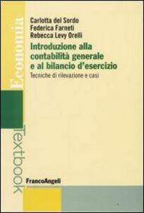 Foto Cover di Introduzione alla contabilità generale e al bilancio d'esercizio. Tecniche di rilevazione e casi, Libro di AA.VV edito da Franco Angeli