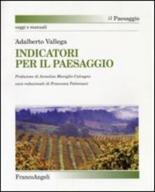 Indicatori per il paesaggio - Adalberto Vallega - copertina