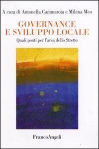 Libro Governance e sviluppo locale. Quali ponti per l'area dello Stretto