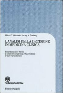 Libro L' analisi della decisione in medicina clinica C. Weinstein Milton , V. Fineberg Harvey