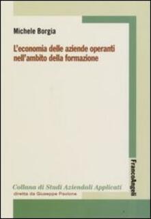 L' economia delle aziende operanti nell'ambito della formazione - Michele Borgia - copertina