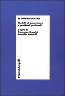 Le imprese sociali. Modelli di governance e problemi gestionali - copertina