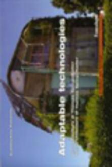 Adaptable technologies. Le architetture di Thomas Spiegelhalter - Gianmichele Panarelli - copertina